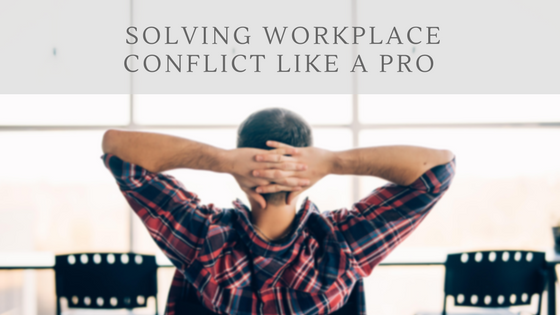 Solving Workplace Conflicts Like a Pro Pinckney Marketing Charlotte NC.png